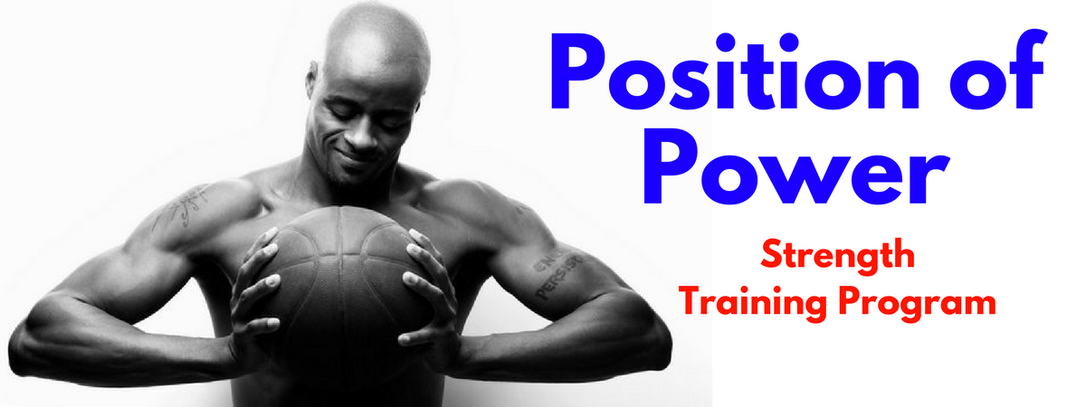 Position of Basketball Power Strength Program