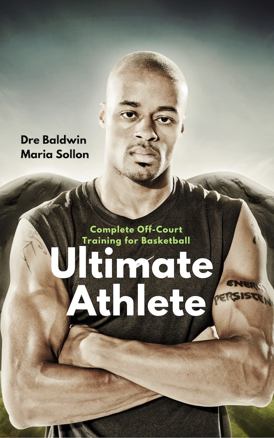 Ultimate Athlete by Dre Baldwin & Maria Sollon