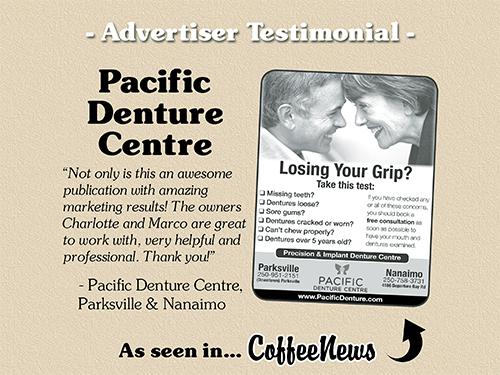 Pacific Denture Centre testimonial in Coffee News