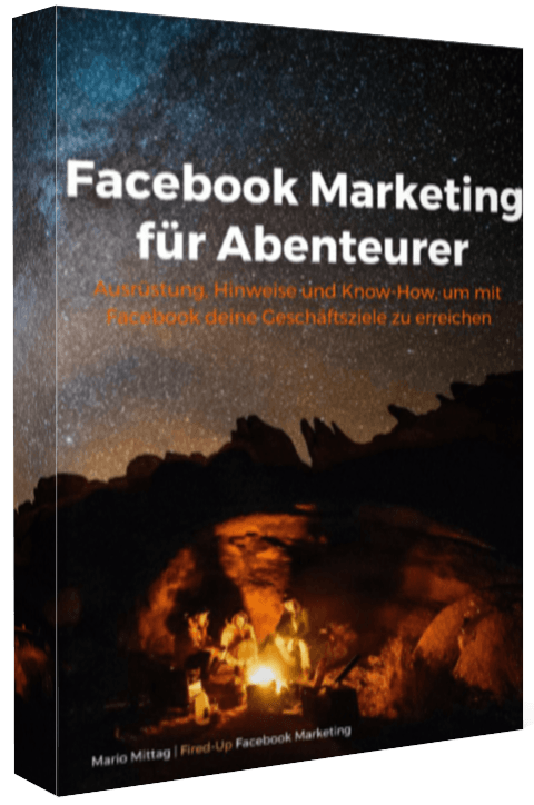 Facebook Marketing für Abenteurer