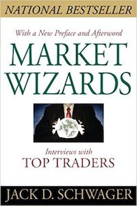 Market Wizards: Interviews With Top Traders Trading Book