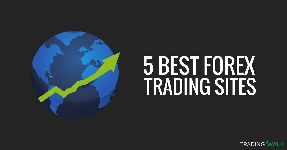 Top 5 Best Forex Websites