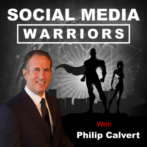 Social Media Warriors Podcast with Social Media Expert Philip Calvert