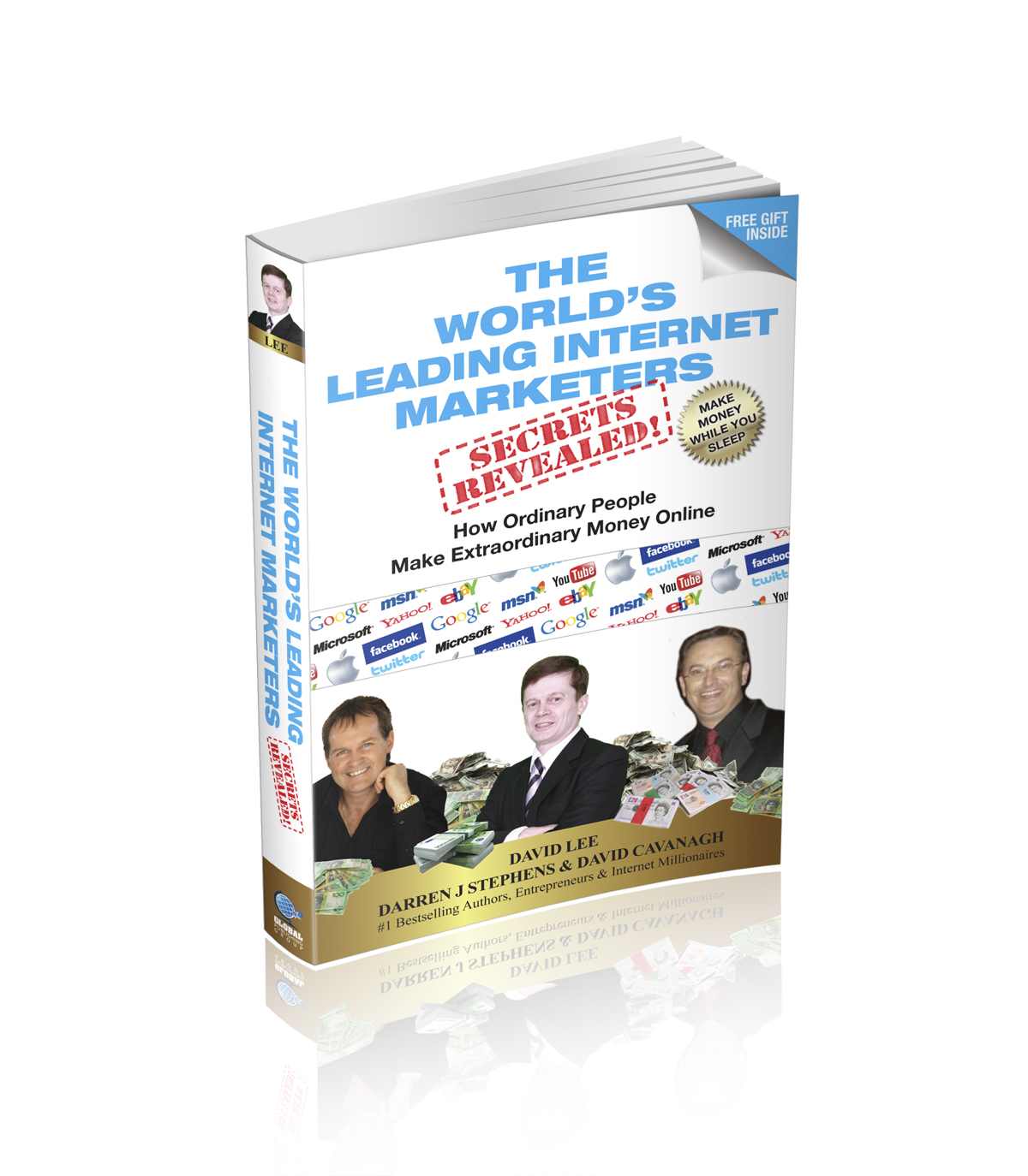 The World's Leading Internet Marketers Secrets Revealed book cover
