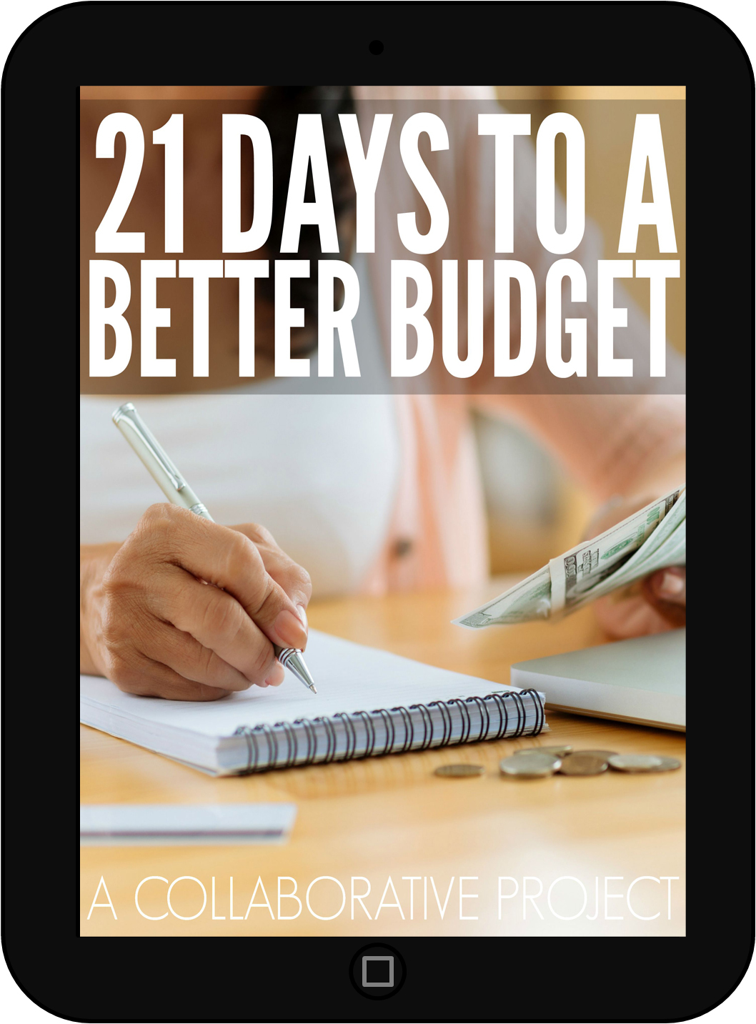 21 Days To A Better Budget