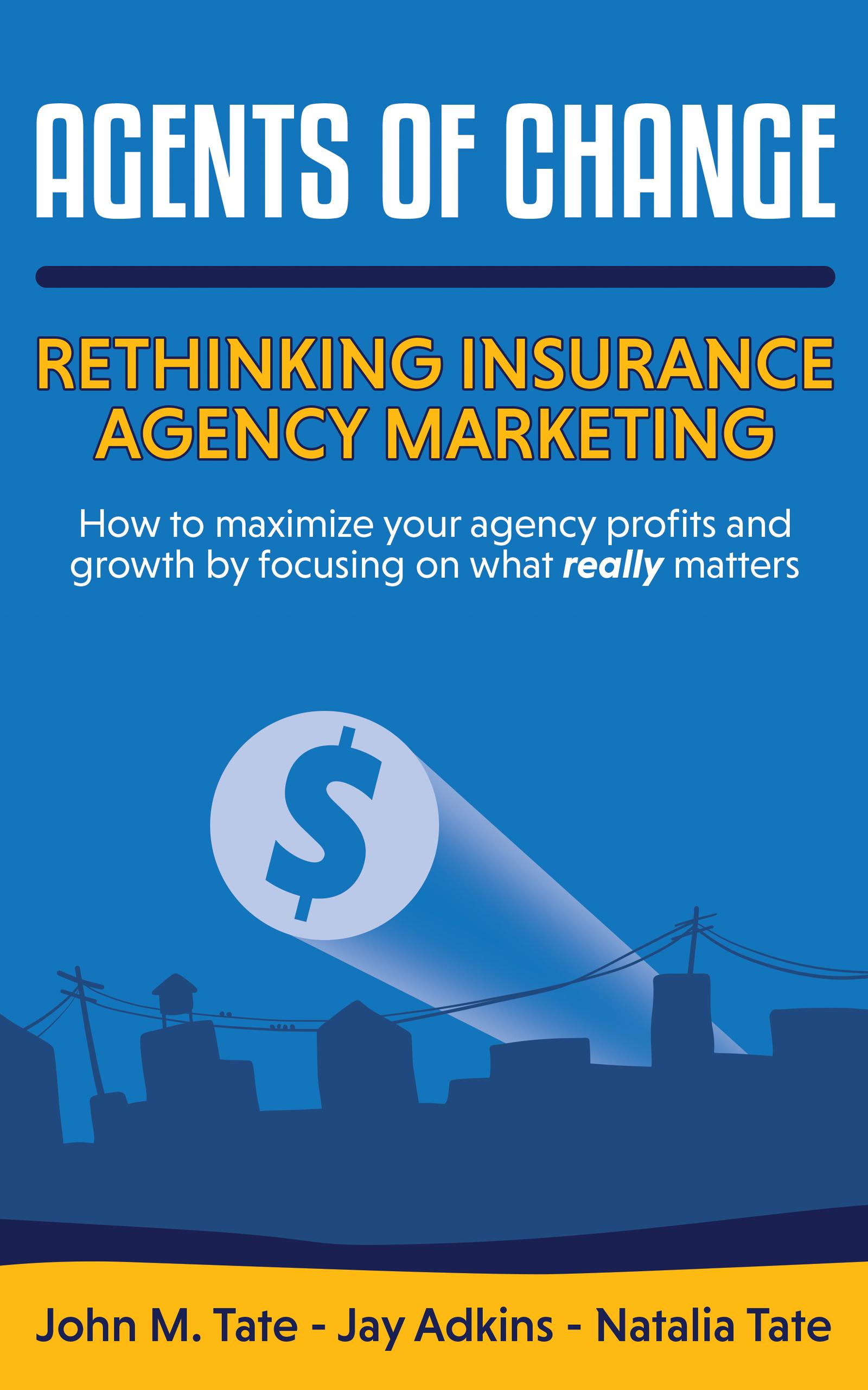 Rethinking Insurance Agency Marketing