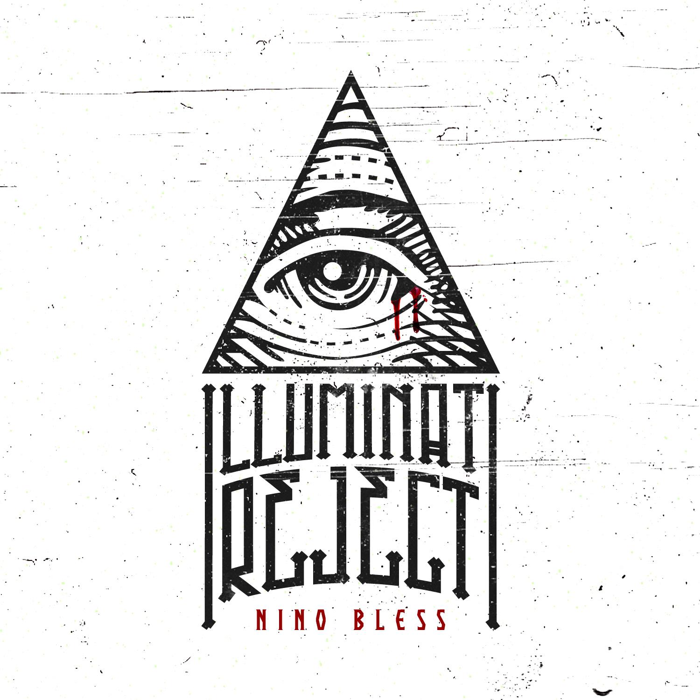 Illuminati Reject by Nino Bless   Take The AudioTrip