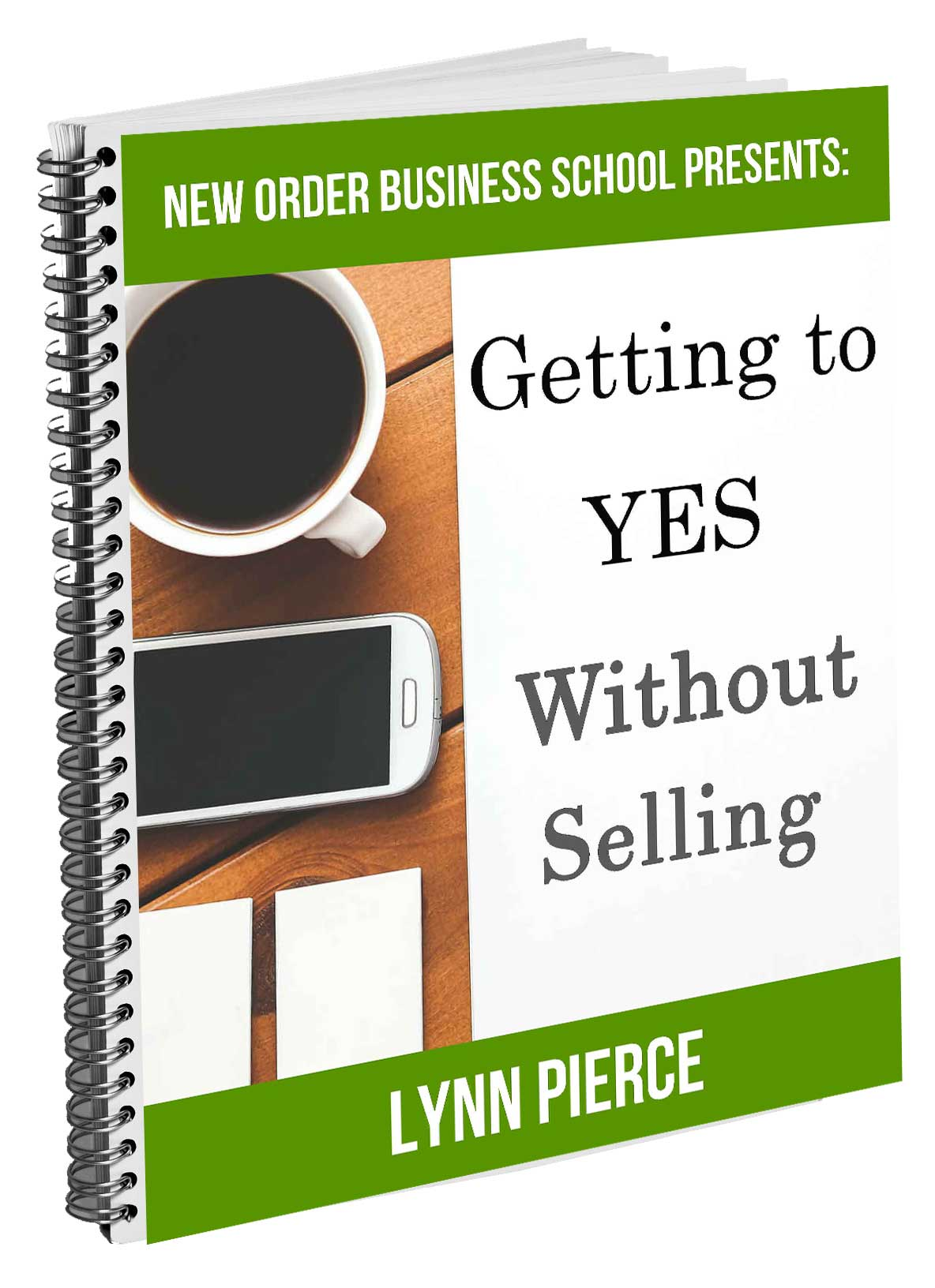 Getting to YES Without Selling Report
