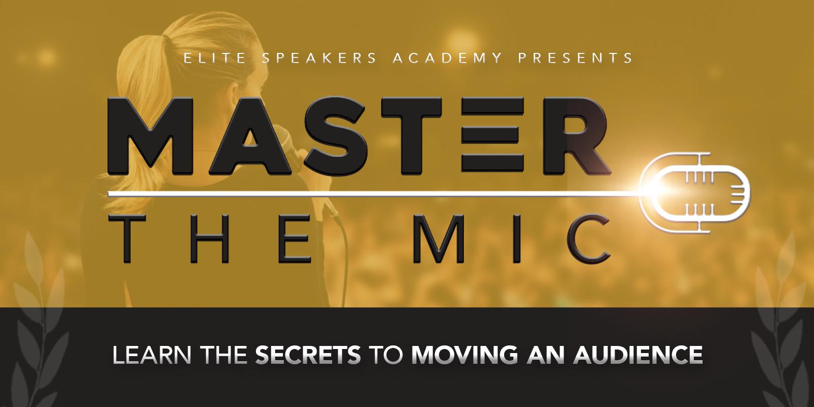 Master The Mic - Elite Speakers Academy 2018-03-15 20:38