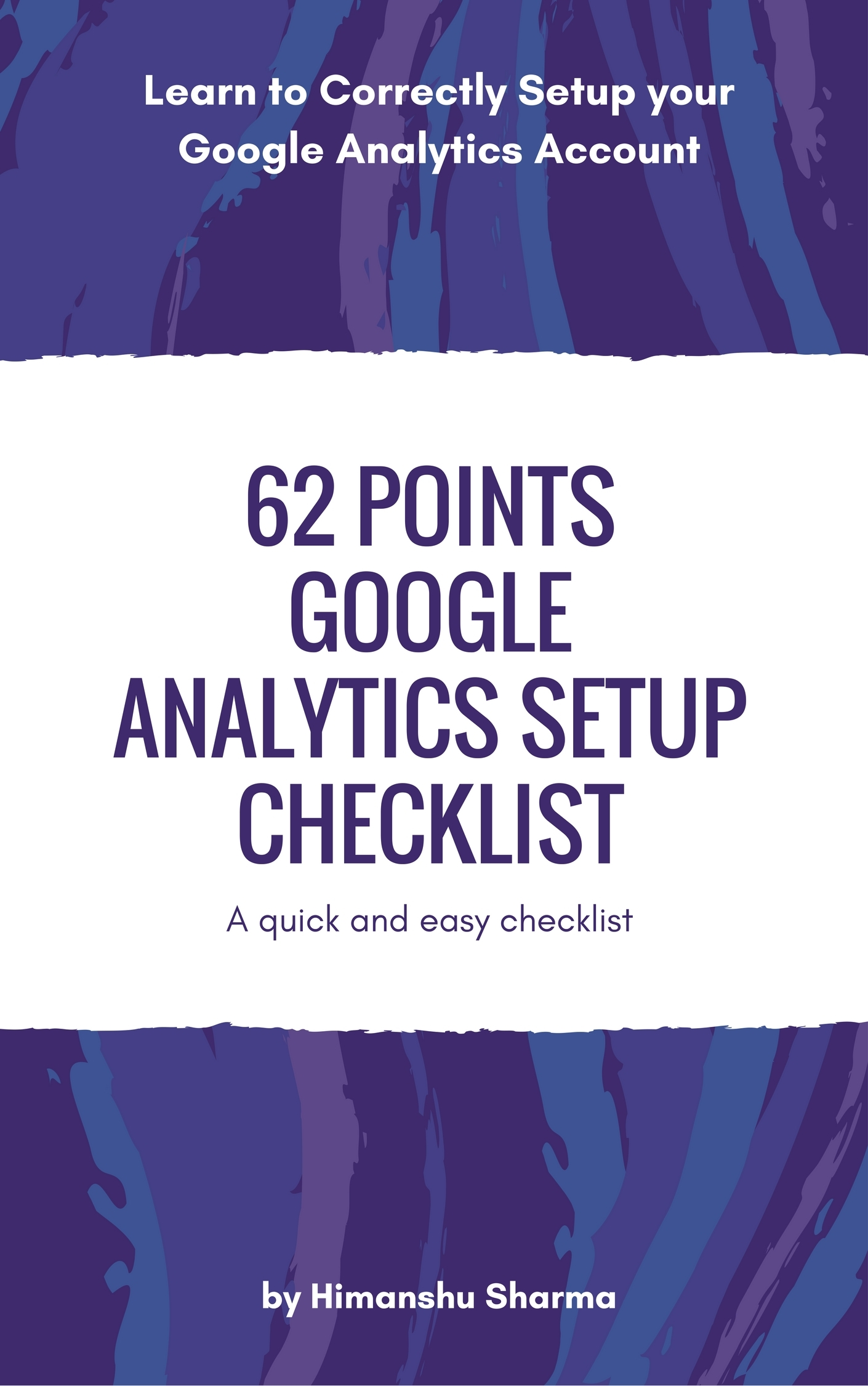 62 Points Google Analytics Setup Checklist