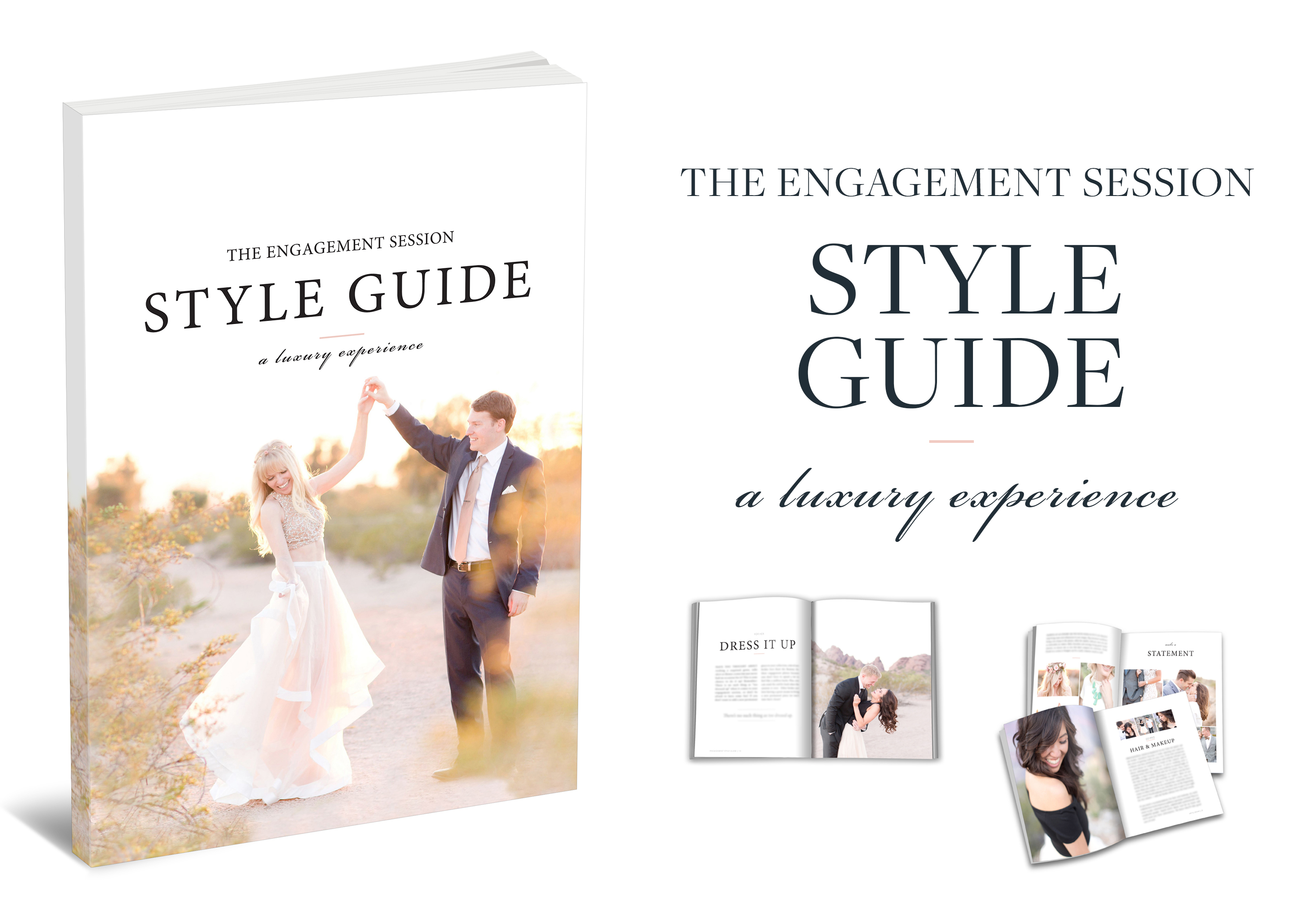 Engagement Session Style Guide