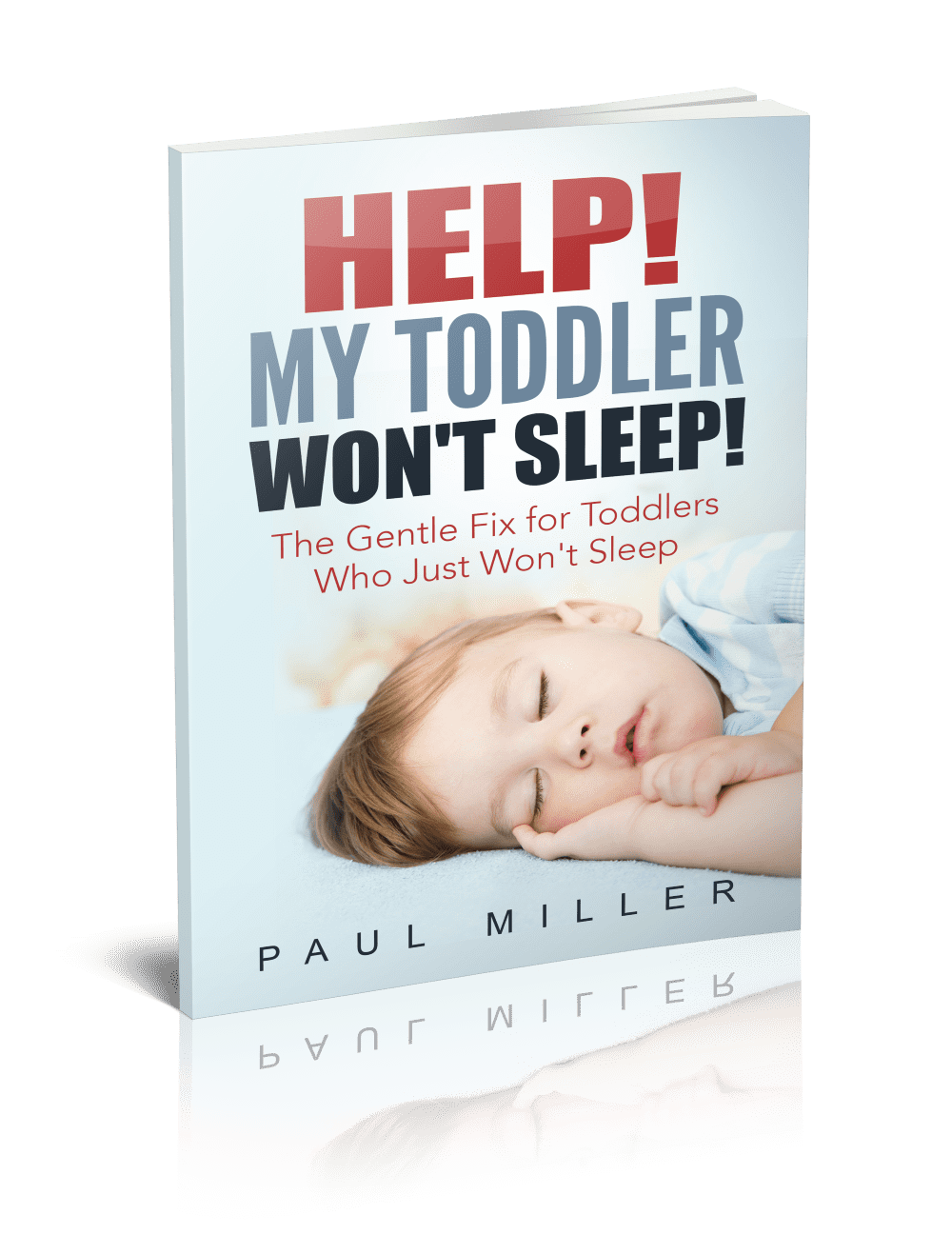 Book cover for HELP! My Toddler Won't Sleep!