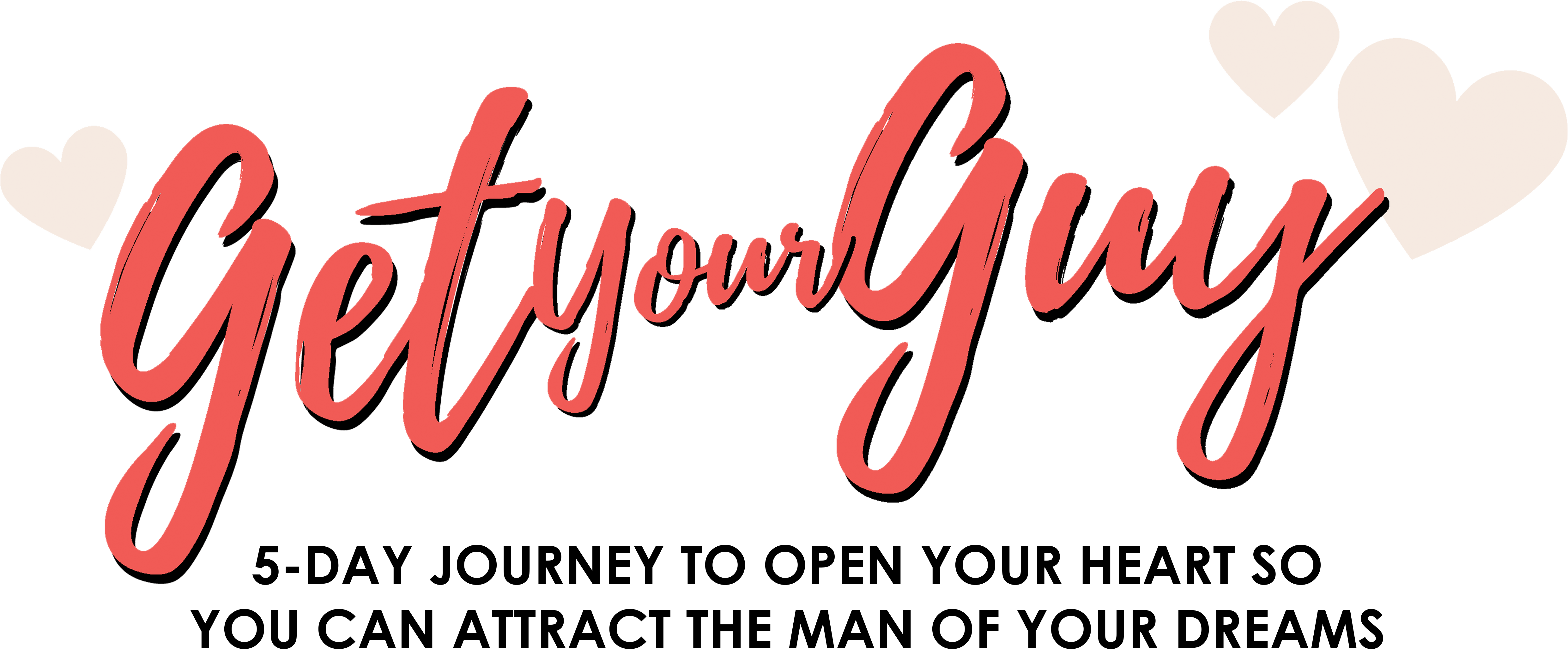 Get Your Guy: 5 Day Journey with Kim Sarasin