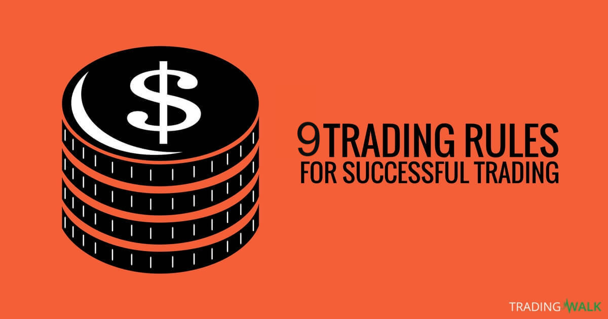 9 Successful Traders Stories & Rules