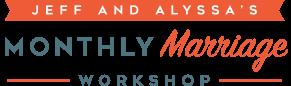 Jeff & Alyssa's Marriage Workshop