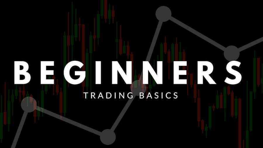 Beginners Trading Basics