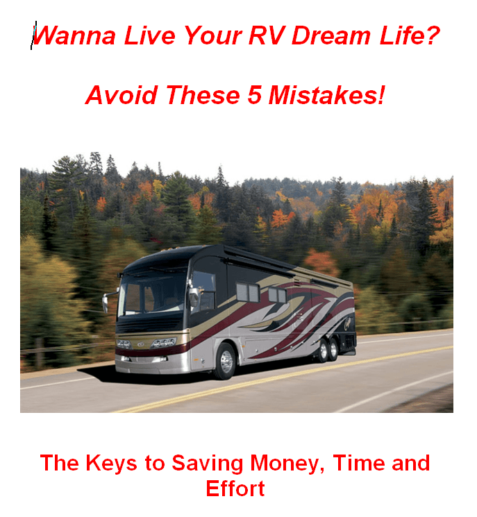 Wanna Live Your RV Dream Life?