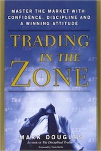 Trading In The Zone Master The Market With Confidence, Discipline And A Winning Attitude Book